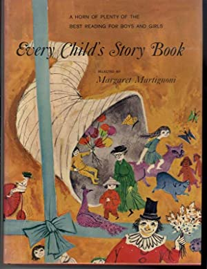 EVERY CHILD'S STORY BOOK: Martignoni, Margaret ed.