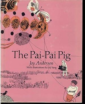 THE PAI-PAI PIG: Anderson, Joy