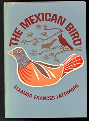 THE MEXICAN BIRD
