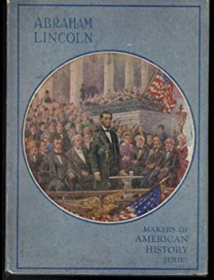 ABRAHAM LINCOLN: Courtenay, Calista McCabe, Illustrated by A.M. Turner & Harriet Kauch