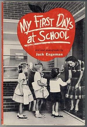 MY FIRST DAYS AT SCHOOL: Engeman, Jack