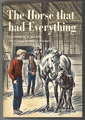 THE HORSE THAT HAD EVERYTHING