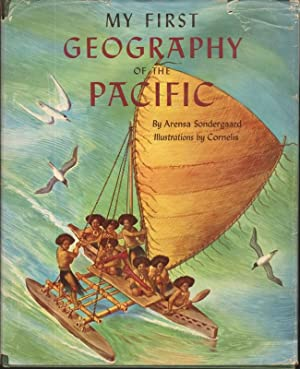 MY FIRST GEOGRAPHY OF THE PACIFIC: Sondergaard, Arensa
