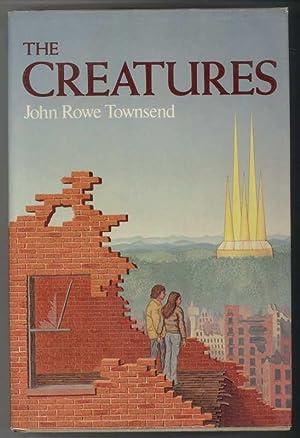 THE CREATURES: Townsend, John R.