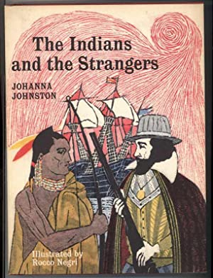THE INDIANS AND THE STRANGERS