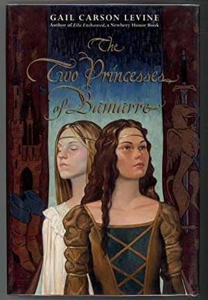 THE TWO PRINCESSES OF BAMARRE: Levine, Gail Carson