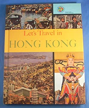 LET'S TRAVEL IN HONG KONG: Geis, Darlene ed.