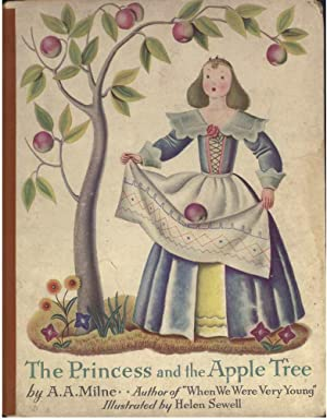 THE PRINCESS AND THE APPLE TREE: Milne, A.A