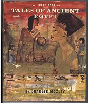 THE FIRST BOOK OF TALES OF ANCIENT EGYPT: Mozley, Charles
