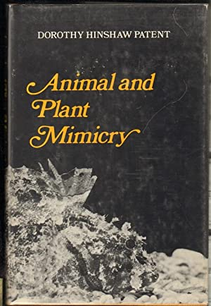 ANIMAL AND PLANT MIMICRY: Patent, Dorothy