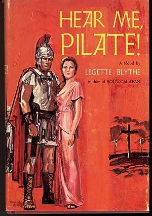 HEAR ME, PILATE!: Blythe, LeGette