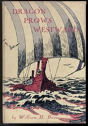 DRAGON PROWS WESTWARD: Bunce, William H.