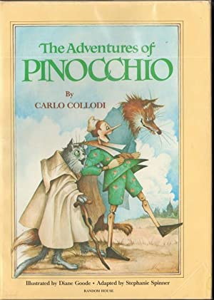 THE ADVENTURES OF PINOCCHIO: Spinner, Stephanie;Collodi, Carlo