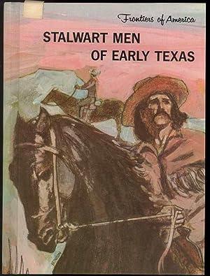 STALWART MEN OF EARLY TEXAS: McCall, Edith