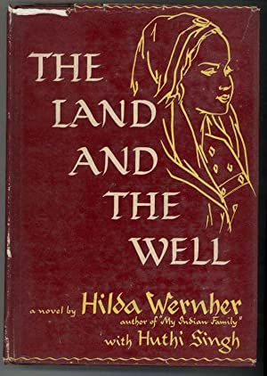 THE LAND AND THE WELL: Wernher, Hilda, Singh, Huthi