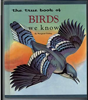THE TRUE BOOK OF BIRDS WE KNOW