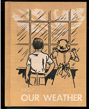 ABOUT OUR WEATHER: Gibson, Gertrude Hevener