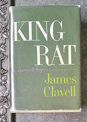 King Rat a novel: Clavell, James