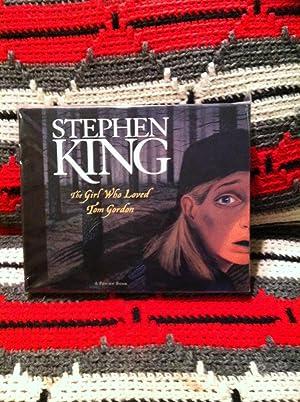 The Girl Who Loved Tom Gordon: A: King, Stephen; Moerbeek,