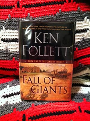 Fall of Giants (The Century Trilogy, Book: Follett, Ken
