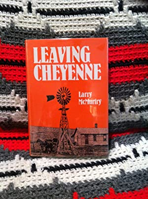 Leaving Cheyenne (Southwest Landmark): McMurtry, Larry