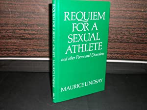 Requiem for a Sexual Athlete and other: Maurice Lindsay