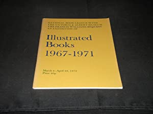 An Exhibition of Illustrated Books 1967 -