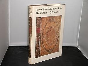James Scott and William Scott, Bookbinders Signed: J H Loudon