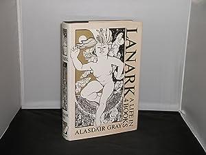 Lanark A Life in 4 Books with: Alasdair Gray