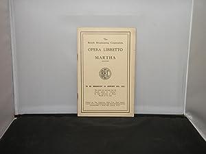 The British Broadcasting Corporation Opera Libretto -: Flotow