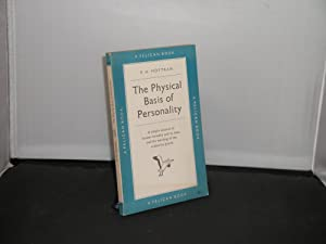 The Physical Basis of Personality