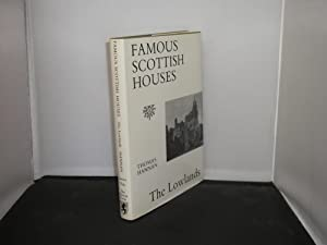 Famous Scottish Houses : The Lowlands, A reprint of the 1928 edition by James Thin, The Mercat Press