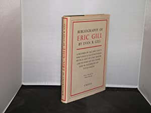 Bibliography of Eric Gill with Foreword by Walter Shewring