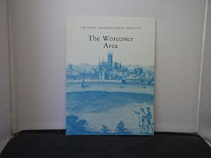 The Worcester Area : Proceedings of the 151st Summer Meeting of the Royal Archaeological Institute