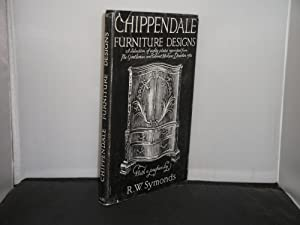 Chippendale Furniture Designs A selection of eighty plates reprinted from The Gentlman and Cabine...