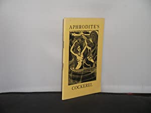 Aphrodite's Cockerel A Pleasant Myth together with Some Notes on the Golden Cockerel private pres...