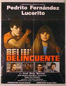 Delincuente, El [movie poster]. (Cartel de la película). Dirección: Sergio Vejar. Con Jose Elias Moreno, Pedro Fernandez, y Nuria Bages. Good