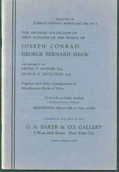 The Splendid Collection of First Editions of the Works of Joseph Conrad George Bernard Shaw.: Baker...