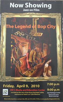 Unique poster for the film The Legend of Bop City. April 9, 2010.