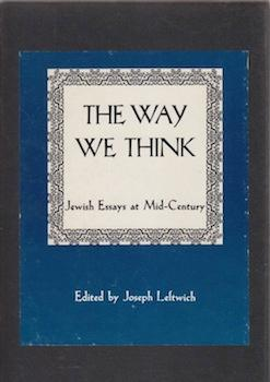 The Way We Think: A Collection of: Leftwich, Joseph (ed.