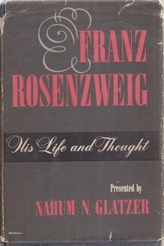 Eros and the Jews: From Biblical Israel to Contemporary America.: Rosenzweig, Franz; Glatzer, Nahum...