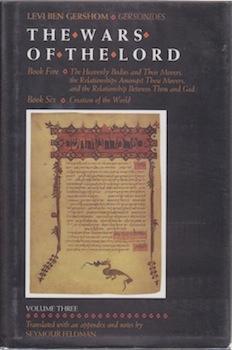 The Wars of the Lord (Vol. II).: Ben Gershom, Levi ; Seymour Feldman (ed. & trans. ).