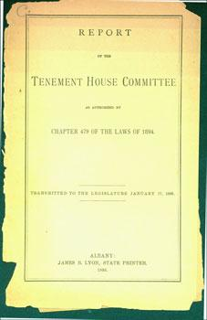 Report of the Tenement House Committee as: Tenement House Committee