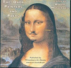 The Dada Painters and Poets: An Anthology.