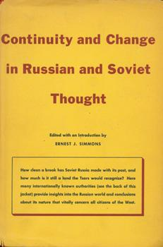 Continuity and Change in Russian and Soviet Thought.: Simmons, Ernest J.