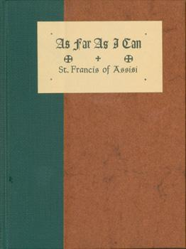 As Far As I Can.: St. Francis of Assisi.
