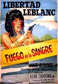Fuego en la Sangre. [Movie poster / Cartel de la película].: Leblanc, Libertad and Júlio Aldama.