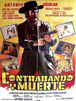 """Contrabando y muerte. Con Eric Del Castillo, Ursula Prats, Eleazar Garcia """"Chelelo"""". Los ..."""