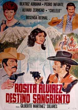 Rosita Alvirez, destino sangriento. Con Beatriz Adriana, Pedro Infante Jr., Álvaro Zerme&...