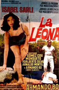 La Leona. Con Isabel Sarli, Mário Almada, Armando Bo, Santiago Gómez Cou (Cartel de ...